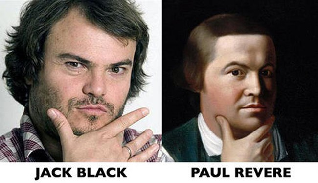 8. Jack Black and Paul Revere
