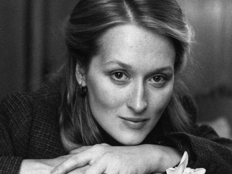 Meryl Streep when no one believed in her