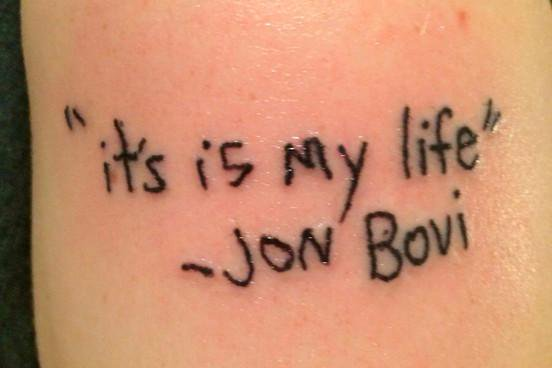 It's is my life – Jon Bovi.