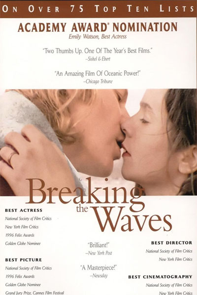 Breaking the Waves, 1996